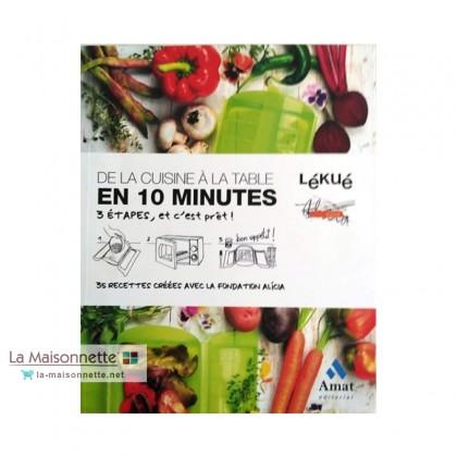 """Livre De 35 Recettes """"De La Cuisine À La Table En 10 Minutes"""""""